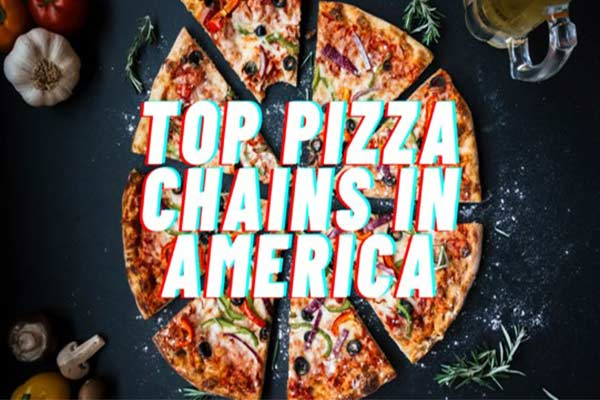 Pizza Chains in America
